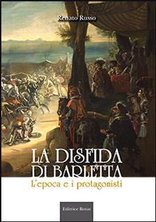La Disfida di Barletta, L'epoca e i protagonisti