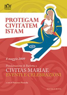 Barletta Civitas Mariae - Protegam civitatem istam