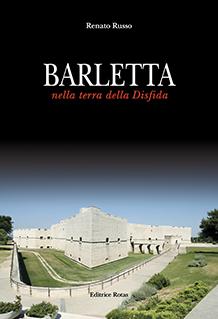 Barletta nella terra della Disfida di Renato Russo