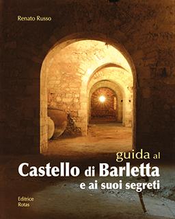 Guida al Castello di Barletta, La storia