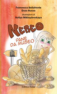 Nereo, pane da museo di Francesca Bellafronte e Enzo Russo