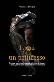 I sogni di un pettirosso di Francesco Sfregola