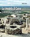 La Cittadella di Canne dalla preistoria al medioevo